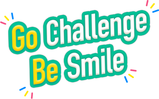 Go Challenge Be Smile