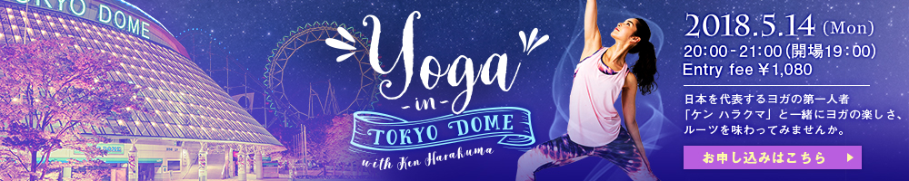 YOGA IN TOKYO DOME